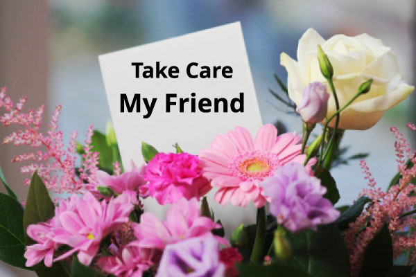 take-care-my-friend-image